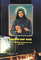 Novena Of Saint Rafqa, The Lebanese Maronite…