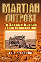 Martian Outpost : The Challenges of…
