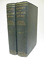History of Ireland, 1798-1924 by Sir James…