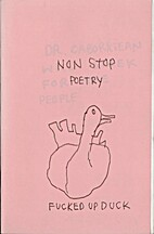 Fucked Up Duck Non Stop Poetry by Mark…