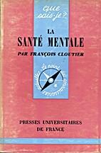 La santé mentale by François Cloutier