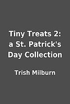Tiny Treats 2: a St. Patrick's Day…