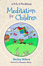 Meditation for children by Shelley Wilson
