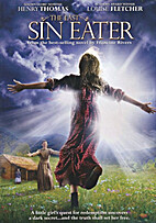 The Last Sin Eater [2007 film] by Michael…