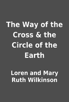 The Way of the Cross & the Circle of the…