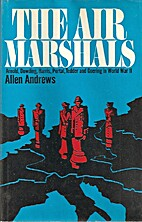 The air marshals: the air war in Western…