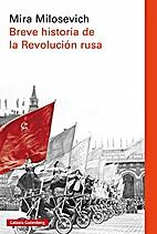 Breve historia de la revolución rusa by…
