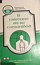 El cristianismo en su comunidad by Stuckless