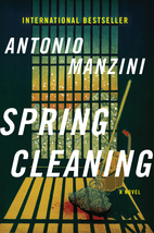 Spring Cleaning: A Novel by Antonio Manzini
