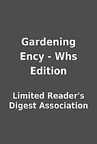 Gardening Ency - Whs Edition by Limited…