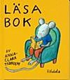 Läsa bok by Anna-Clara Tidholm