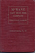 McWane Cast Iron Pipe Company, General…