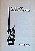 Africa Marburgensia VIII, 1 1975 by J-J.…