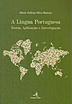A Língua Portuguesa. Teoria, Aplicação e…