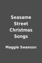 Seasame Street Christmas Songs by Maggie…