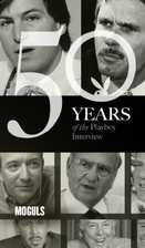 The Playboy Interview: Moguls by Playboy