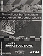 The National Traffic Incident Management…