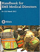 Handbook for EMS Medical Directors by FEMA /…