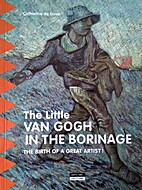The Little Van Gogh in the Borinage: The…