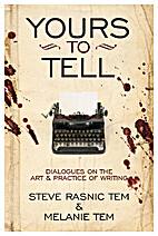 Yours to Tell: Dialogues on the Art &…