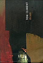 Tom Climent decade by Vera Ryan