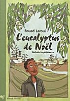 L'eucalyptus de Noël by Fouad…