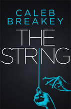 The String (Deadly Games) by Caleb Breakey