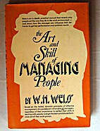 The Art and Skill of Managing People by W.…