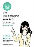 The Life-Changing Manga of Tidying Up: A…
