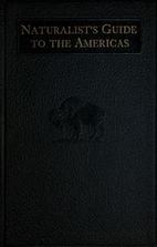Naturalist's Guide to the Americas by Victor…