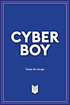 Cyberboy by Tanja de Jonge