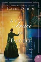 A Trace of Deceit by Karen Odden