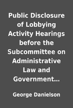 Public Disclosure of Lobbying Activity…