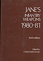 Jane's Infantry Weapons 6ED 1980-81 by John…