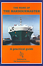 The Work of The Harbour Master (A Practical…