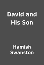 David and His Son by Hamish Swanston