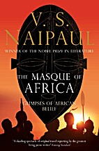 The masque of Africa : glimpses of African…