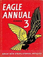 EAGLE ANNUAL NUMBER 3 by Marcus Morris
