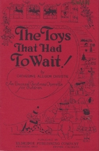 THE TOYS THAT HAD TO WAIT: An Unusual…