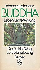 Buddha: Leben, Lehre, Wirkung. Der…