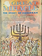 A great miracle: the story of Hanukkah. by…