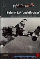 Fokker T.V Luchtkruiser (Dutch Profile 8) by…