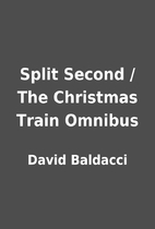 Split Second / The Christmas Train