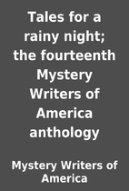 Tales for a rainy night; the fourteenth…