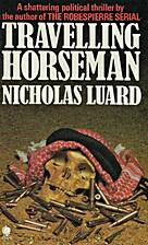 Travelling Horseman by Nicholas Luard