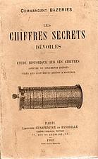 Commandant Bazeries. Les Chiffres secrets…