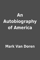 An Autobiography of America by Mark Van…