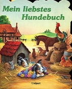 Mein liebstes Hundebuch by Moravek