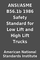 ANSI/ASME B56.1b 1986 Safety Standard for…