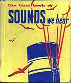 The True Book of Sounds We Hear by Illa…
